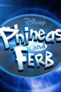 Phineas and Ferb  - Phineas and Ferb