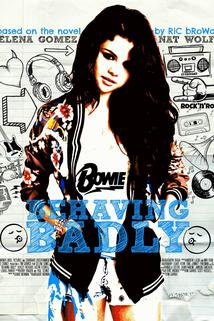 Behaving Badly  - Behaving Badly