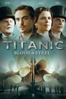 Titanic - krev a ocel