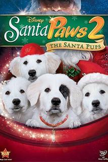 Santa Paws 2: The Santa Pups  - Santa Paws 2: The Santa Pups