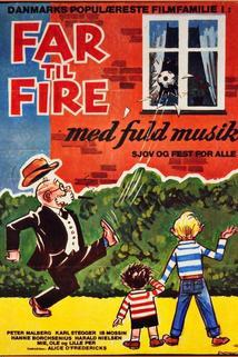 Far til fire med fuld musik
