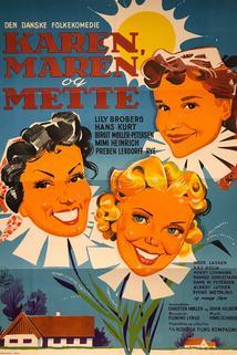 Karen, Maren og Mette