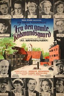 Fra den gamle Købmandsgaard  - Fra den gamle Købmandsgaard
