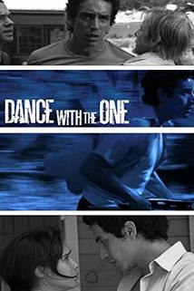 Dance with the One  - Dance with the One
