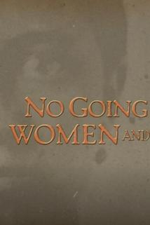 No Going Back: Women and the War