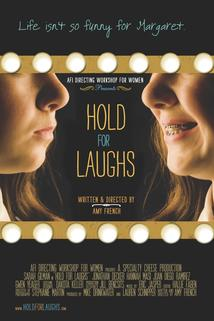 Hold for Laughs  - Hold for Laughs