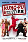 Kung Fu and Titties (2013)