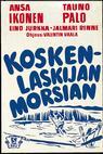 Koskenlaskijan morsian (1937)