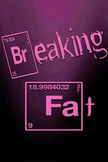 Breaking Fat  - Breaking Fat