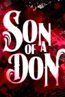 Son of a Don (2010)