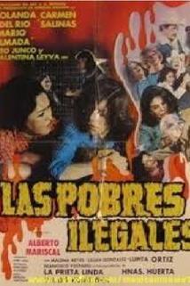 Las pobres ilegales