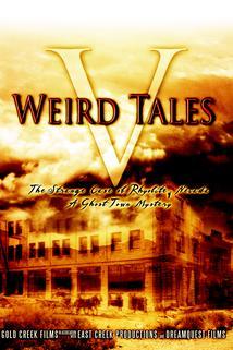 Weird Tales 5: The Strange Case of Rhyolite Nevada