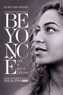 Beyoncé: Život je jen sen