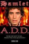 Hamlet A.D.D. (2014)
