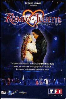 Roméo & Juliette: De la haine à l'amour  - Roméo & Juliette: De la haine à l'amour