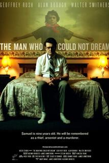 The Man Who Could Not Dream  - The Man Who Could Not Dream