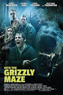Grizzly zabiják  - Into the Grizzly Maze