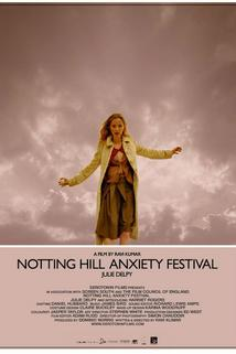 Notting Hill Anxiety Festival  - Notting Hill Anxiety Festival