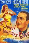 Le soleil a toujours raison (1943)