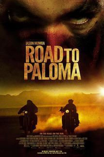 Cesta do Palomy  - Road to Paloma