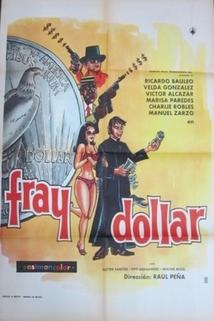 Fray Dólar
