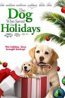 The Dog Who Saved the Holidays  - The Dog Who Saved the Holidays