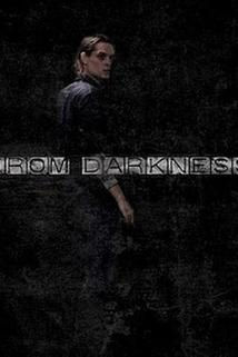 From Darkness