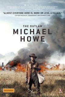 The Outlaw Michael Howe  - The Outlaw Michael Howe