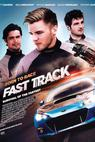 Born to Race: Fast Track (2013)