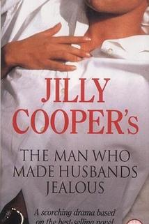 The Man Who Made Husbands Jealous  - The Man Who Made Husbands Jealous