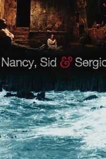 Nancy, Sid and Sergio