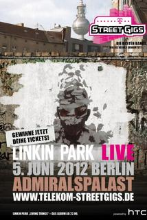 Linkin Park: Live from Admiralspalast in Berlin