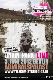 Linkin Park: Live from Admiralspalast in Berlin