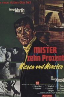 Mister Zehn Prozent - Miezen und Moneten  - Mister Zehn Prozent - Miezen und Moneten