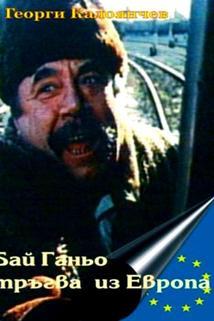 Bay Ganyo tragna po Evropa