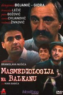 Masmediologija na Balkanu  - Masmediologija na Balkanu