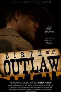 Birth of an Outlaw  - Birth of an Outlaw