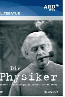 Die Physiker  - Die Physiker