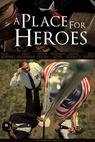 A Place for Heroes (2013)