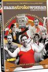 Man Stroke Woman (2005)