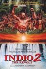 Indio 2 - Vzpoura (1991)