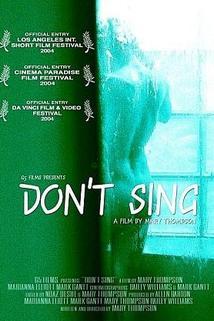 Don't Sing