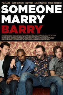 Kdo si vezme Barryho?  - Someone Marry Barry