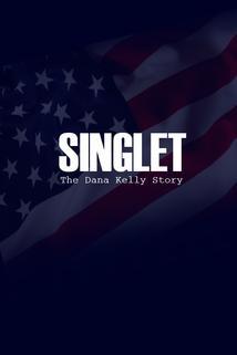 Singlet: The Dana Kelly Story