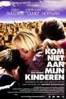 Kom niet aan mijn kinderen (2010)
