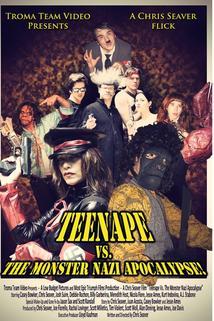 Teenape Vs. The Monster Nazi Apocalypse
