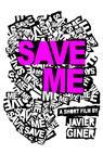 Save Me (2013)