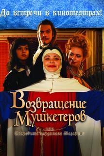 Vozvrashchenie mushketyorov, ili Sokrovishcha kardinala Mazarini