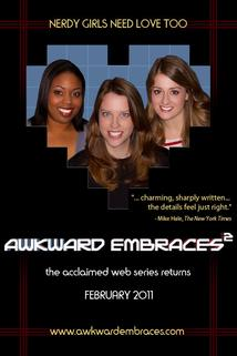Awkward Embraces