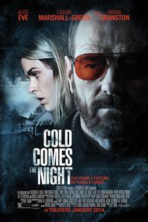 Mrazivá noc přichází  - Cold Comes the Night
